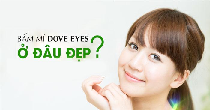 Bấm Mí Dove Eyes Công Nghệ Tạo Mắt 2 Mí Mới Nhất Đẹp Xinh