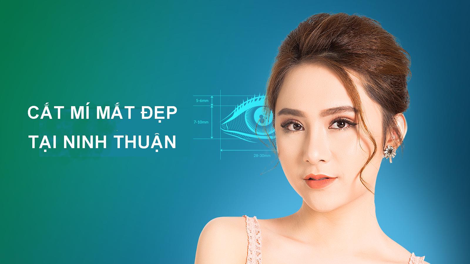 Cắt Mí Mắt Đẹp Tại Ninh Thuận