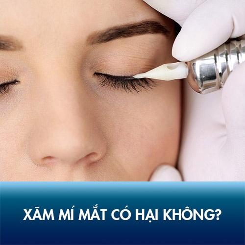 Xăm mí mắt có hại không?
